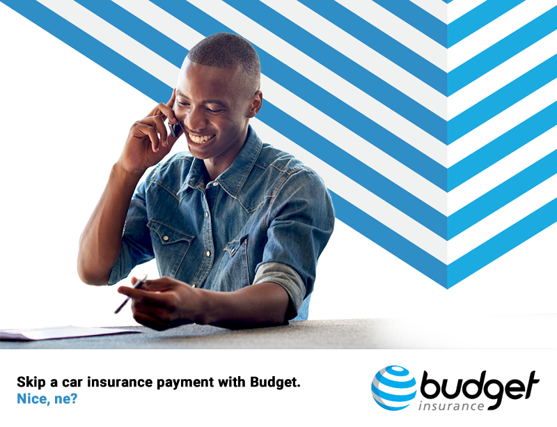 Skip a car insurance payment with Budget. Nice, ne?